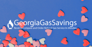 Fall in love Valentine's Day with the sweetest deals on natural gas in Georgia! Compare rates, whisper sweet nothings, shop and save money!